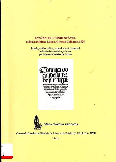 Estória do Condestável (estudo, análise crítica, enquadramento temporal e fac-símile da edição princeps)