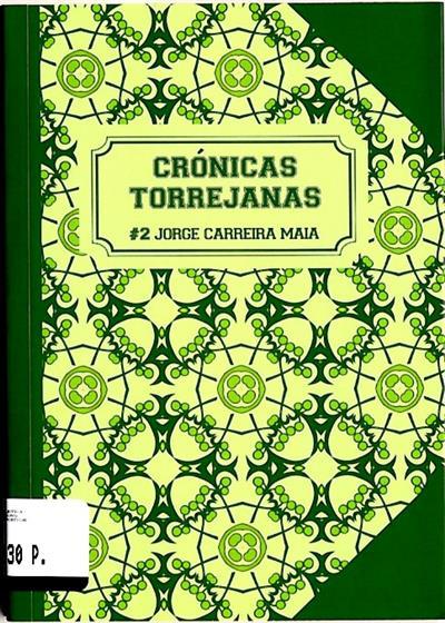 Crónicas torrejanas (Jorge Carreira Maia)