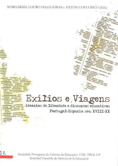 Exílios e viagens (ed., org. Margarida Louro Felgueiras, Antón Costa Rico)