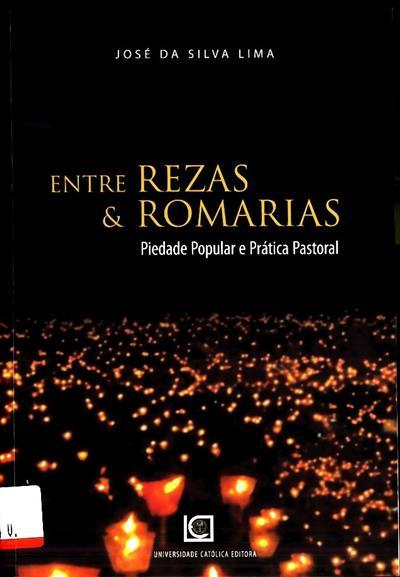 Entre rezas & romarias (José da Silva Lima)