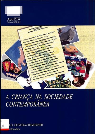 A criança na sociedade contemporânea (coord. Júlia Oliveira-Formosinho)