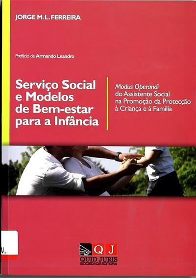 Serviço social e modelos de bem-estar para a infância (Jorge M. L. Ferreira)