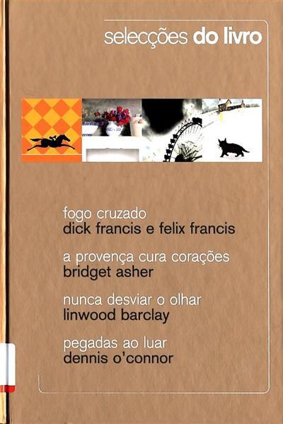 Fogo cruzado (Dick Francis, Felix Francis)