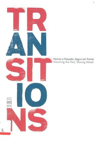 Transitions, 11.09.11 (coord. João Silvério, Marina Bairrão Ruivo, Sandra Santos)