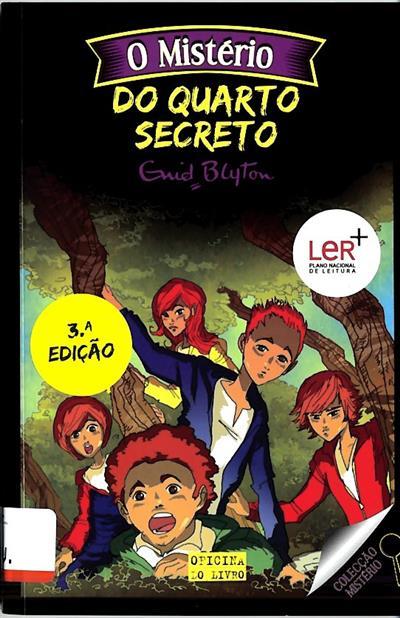 O mistério do quarto secreto (Enid Blyton)