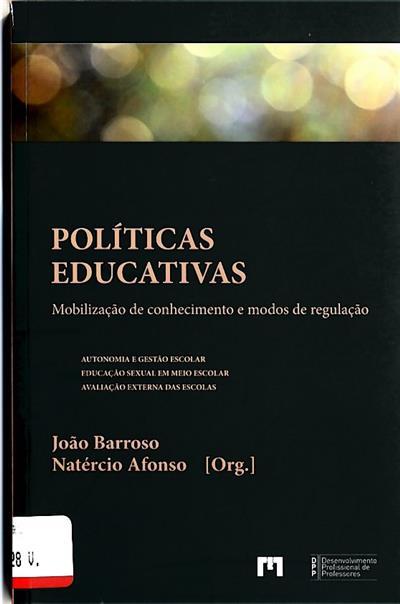 Políticas educativas (org. João Barroso, Natércio Afonso)