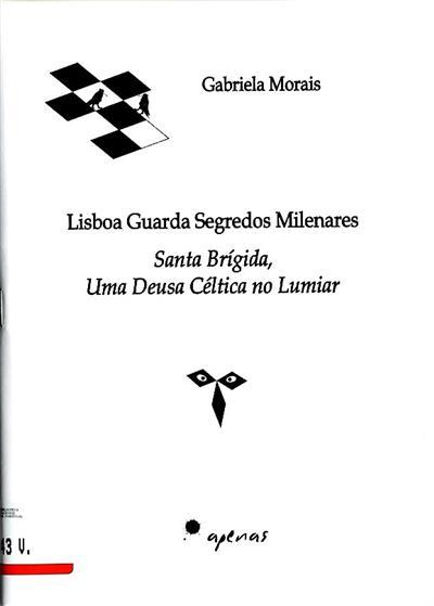 Lisboa guarda segredos milenares (Gabriela Morais)