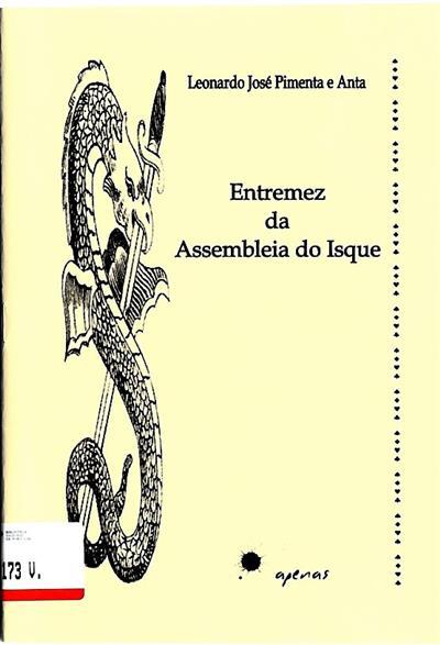 Entremez da Assembleia do Isque (Leonardo José Pimenta e Anta)