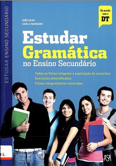 Estudar gramática no ensino secundário (Carla Marques, Inês Silva)