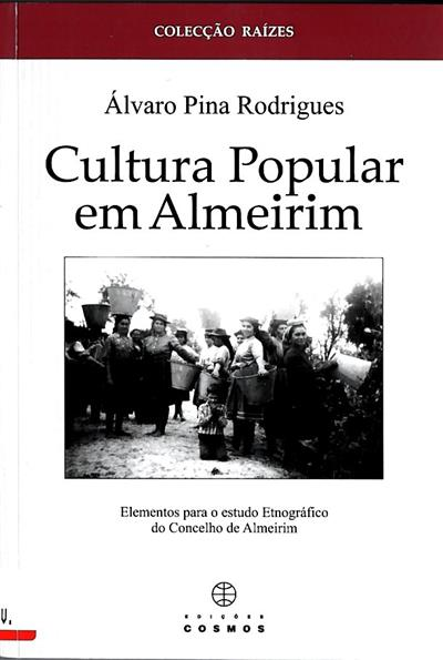 Cultura popular em Almeirim (Álvaro Pina Rodrigues)