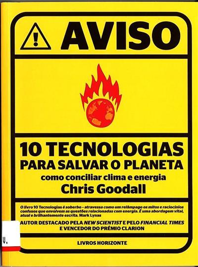 Dez tecnologias para salvar o planeta (Chris Goodall)