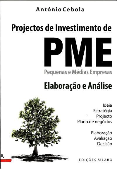 Projectos de investimento de PME - Pequenas e Médias Empresas (António Cebola)