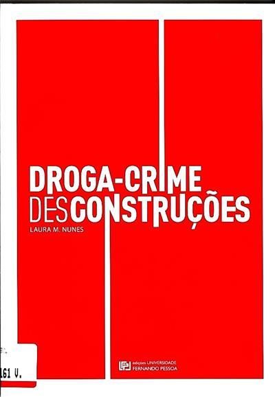 Droga crime desconstruções (Laura M. Nunes)