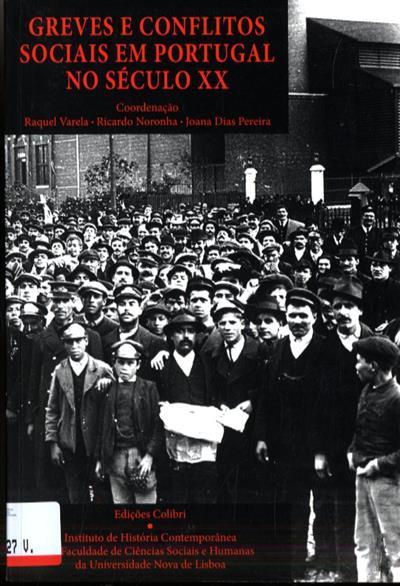 Greves e conflitos sociais em Portugal no século XX (Congresso Internacional Greves e Conflitos...)