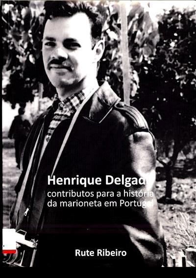 Henrique Delgado (Rute Ribeiro)