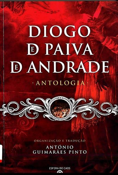 Diogo de Paiva de Andrade (selecção, trad., transcr., introd., notas António Guimarães Pinto)