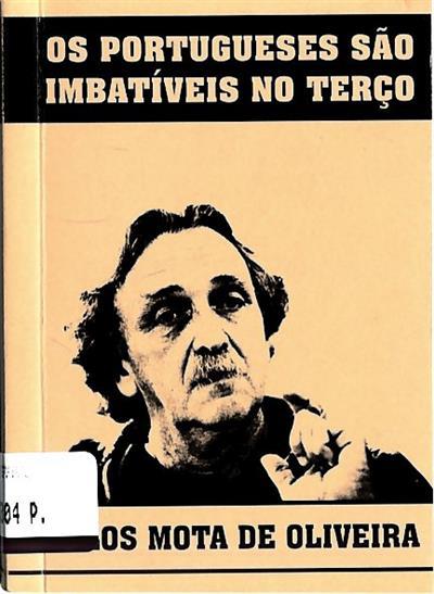 Os portugueses são imbatíveis no terço (Carlos Mota de Oliveira)