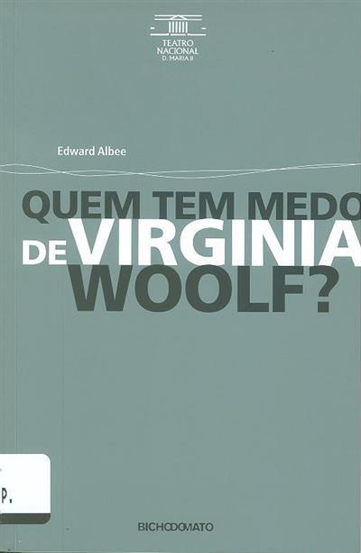 Quem tem medo de Virginia Woolf? (Edward Albee)
