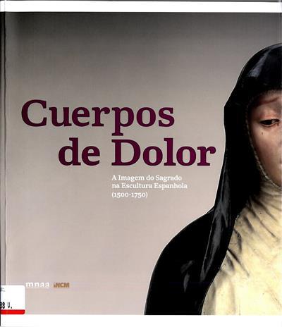 Cuerpos de Dolor (textos António Filipe Pimentel... [et al.])