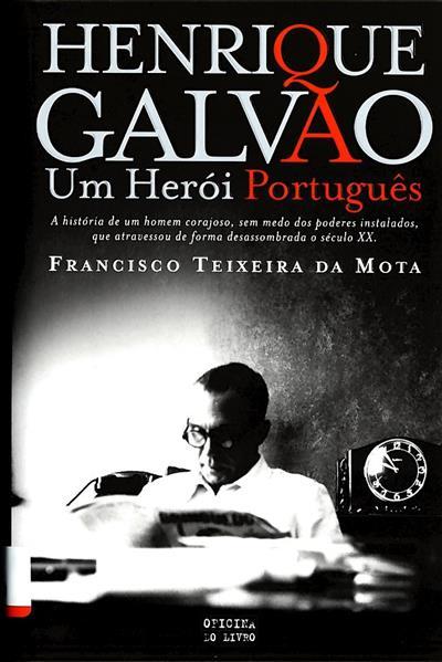 Henrique Galvão (Francisco Teixeira da Mota)