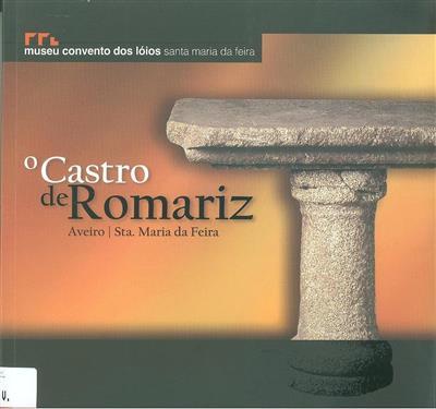 O Castro de Romariz (Rui M. S. Centeno)