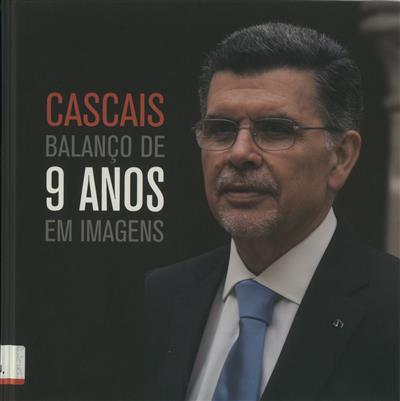 Cascais, balanço de 9 anos em imagens ([ed.] António d'Orey Capucho)