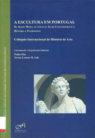 A escultura em Portugal (do Colóquio Internacional de História de Arte)