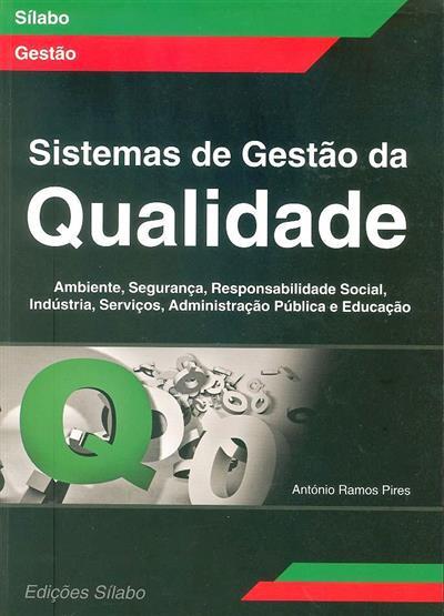 Sistemas de gestão da qualidade (António Ramos Pires)