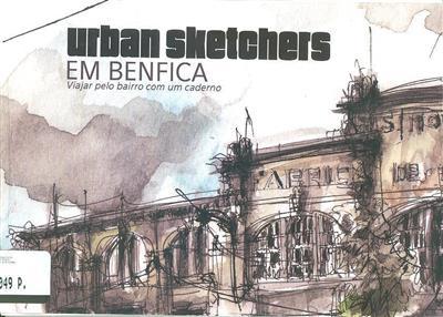 Urban sketchers em Benfica (Cláudio Patané... [at al.])