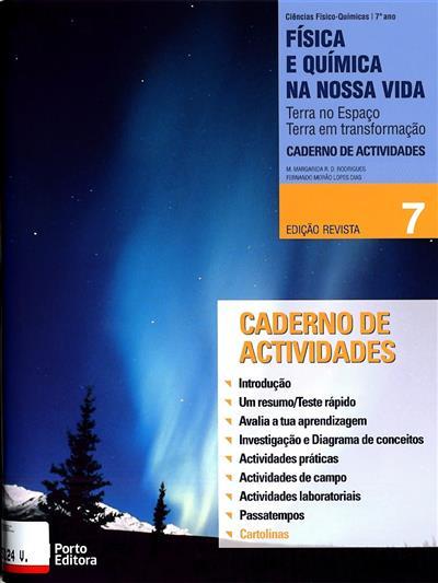 Física e química na nossa vida 7 (M. Margarida R. D. Rodrigues, Fernando Morão Lopes Dias)