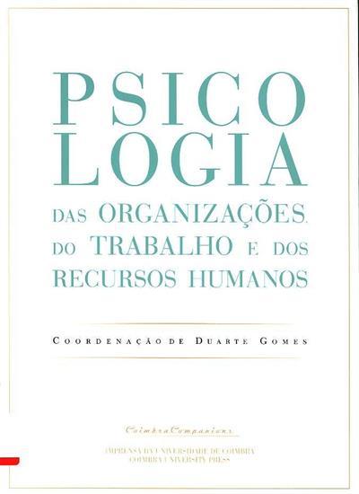 Psicologia das organizações, do trabalho e dos recursos humanos (coord. Duarte Gomes)