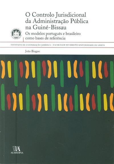 O controlo jurisdicional da administração pública na Guiné Bissau (João Biague)