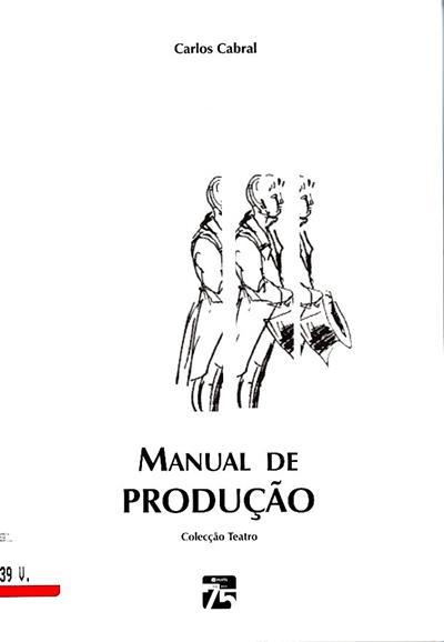 Manual de produção (Carlos Cabral)