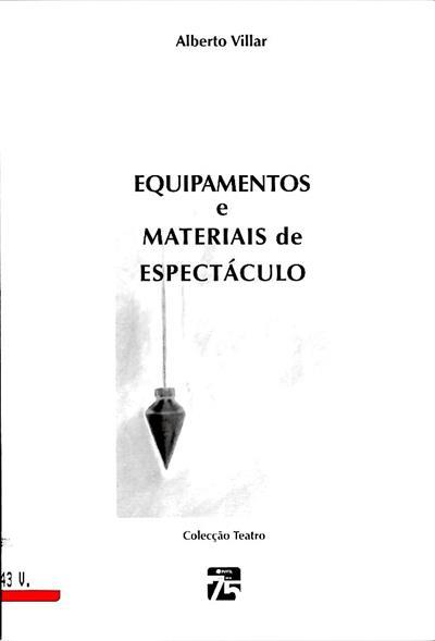 Manual de equipamentos e materiais de espectáculo (Alberto Villar)