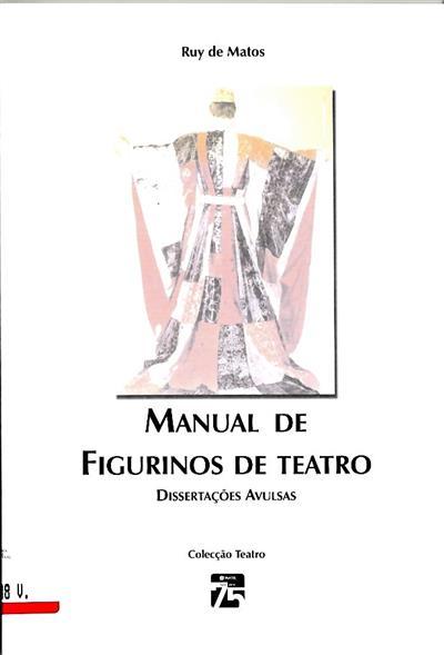 Manual de figurinos de teatro (Ruy de Matos)