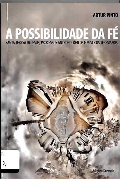 A possibilidade da fé (Artur Manuel Monteiro Pinto)