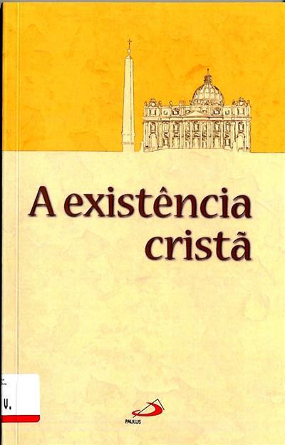 A existência cristã (trad. Manuel de Aguiar)