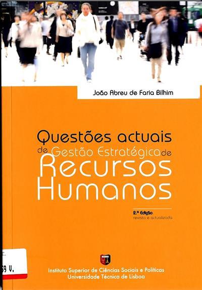Questões actuais de gestão de recursos humanos (João Abreu de Faria Bilhim)