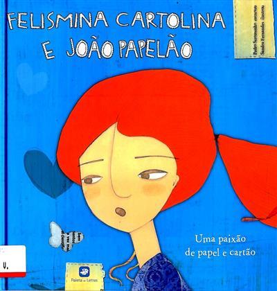 Felismina cartolina e João papelão (Pedro Seromenho)