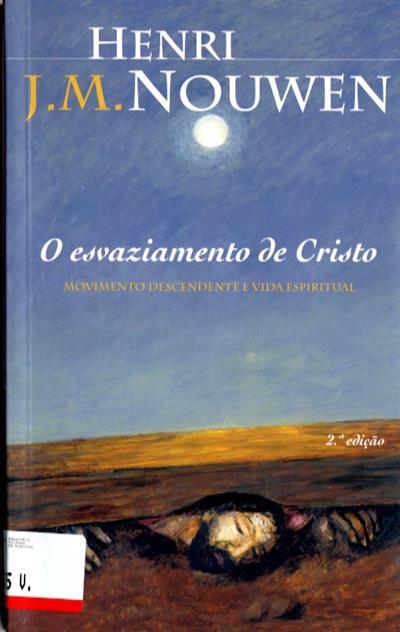 O esvaziamento de Cristo (Henri J. M. Nouwen)