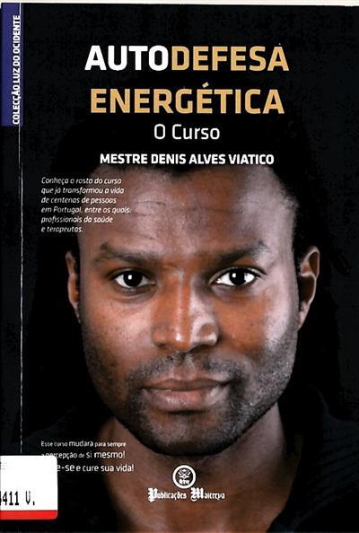 Autodefesa energética (Denis Alves Viatico)