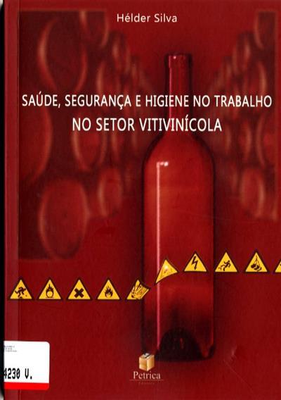 Saúde, segurança e higiene no trabalho no setor vitivinícola