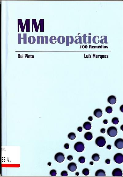 MM homeopática (Rui Pinto, Luís Marques)