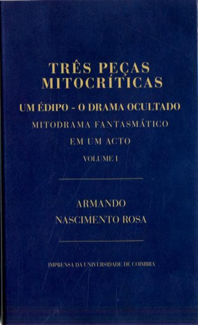 Três peças mitocríticas (Armando Nascimento Rosa)