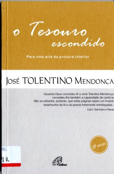 O tesouro escondido (José Tolentino Mendonça)