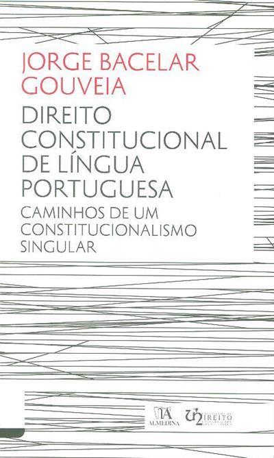 Direito constitucional de língua portuguesa (Jorge Bacelar Gouveia)