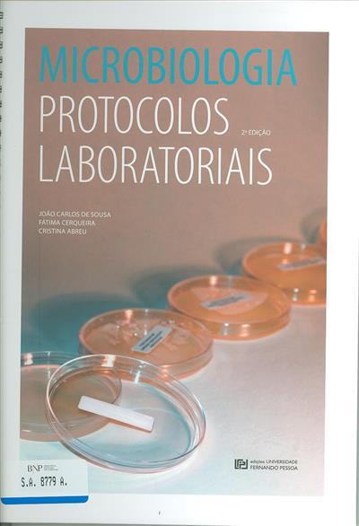 Microbiologia (João Carlos de Sousa, Fátima Cerqueira, Cristina Abreu)