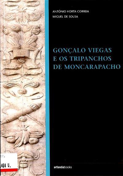 Gonçalo Viegas e os Tripanchos de Moncarapacho (António Horta Correia, Miguel de Sousa)