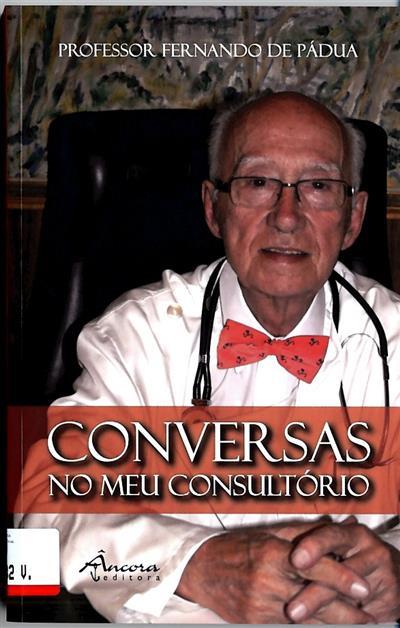 Conversas no meu consultório (Fernando de Pádua)