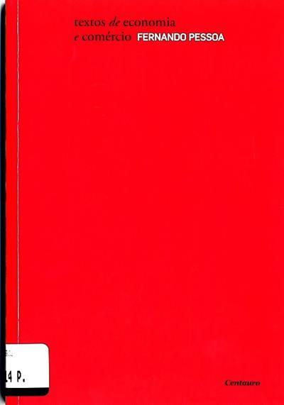 Textos de economia e comércio (Fernando Pessoa)